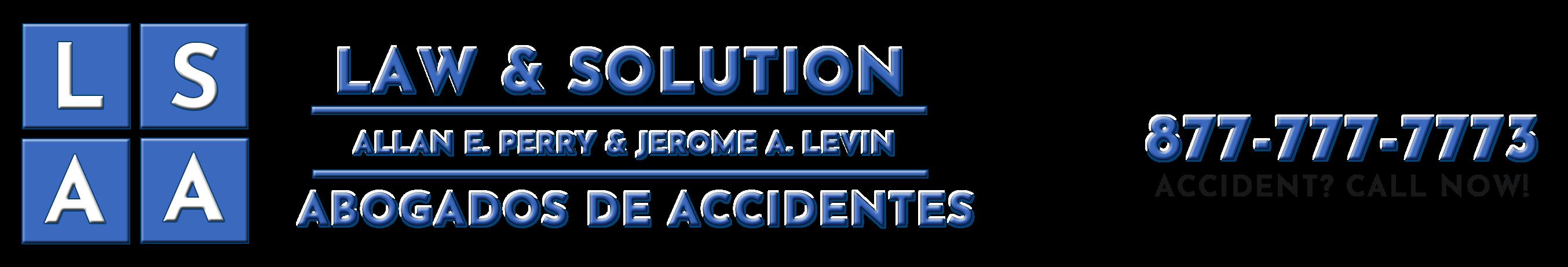 Law & Solution - Abogados De Accidentes en Anaheim, CA | 877-777-7773